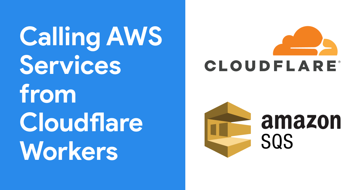 Calling AWS Services from Cloudflare Workers