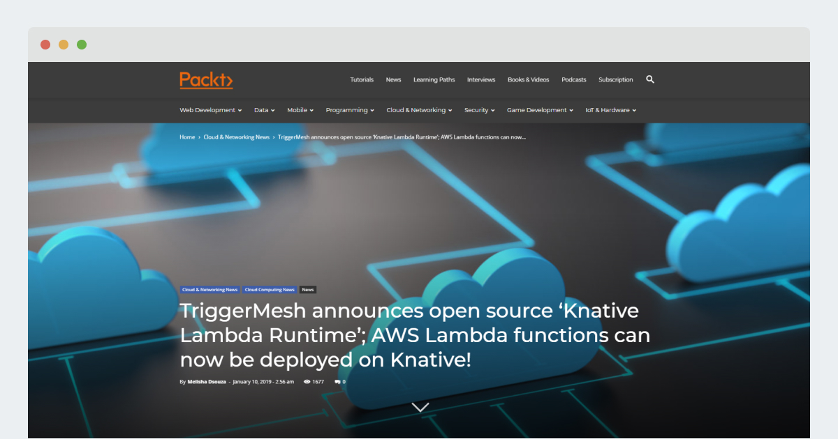 Packt – TriggerMesh announces open source 'Knative Lambda Runtime'; AWS Lambda functions can now be deployed on Knative!