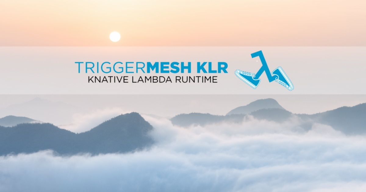 TriggerMesh Announces Open Source Knative Lambda Runtime Project for Serverless Portability