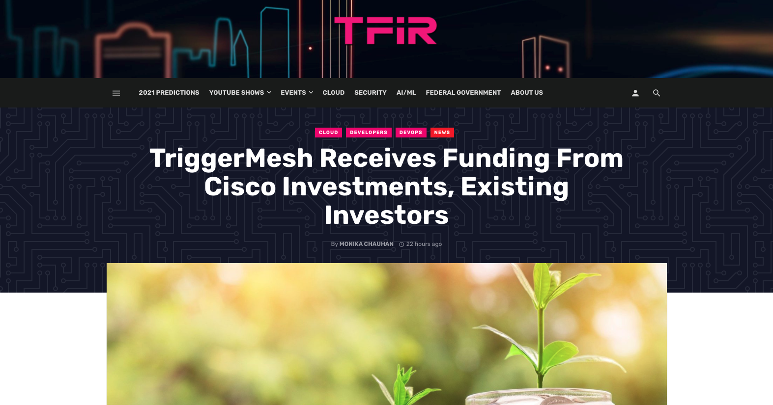 TFIR - TriggerMesh Receives Funding From Cisco Investments, Existing Investors