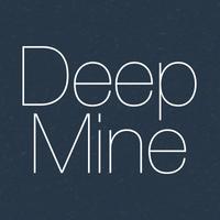 DeepMine