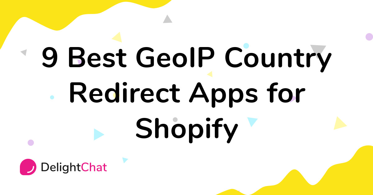 Best Shopify GeoIP Country Redirect Apps in 2021