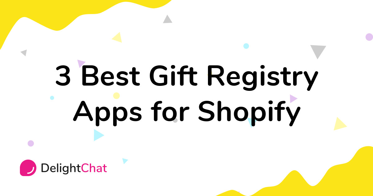 Best Shopify Gift Registry Apps in 2021