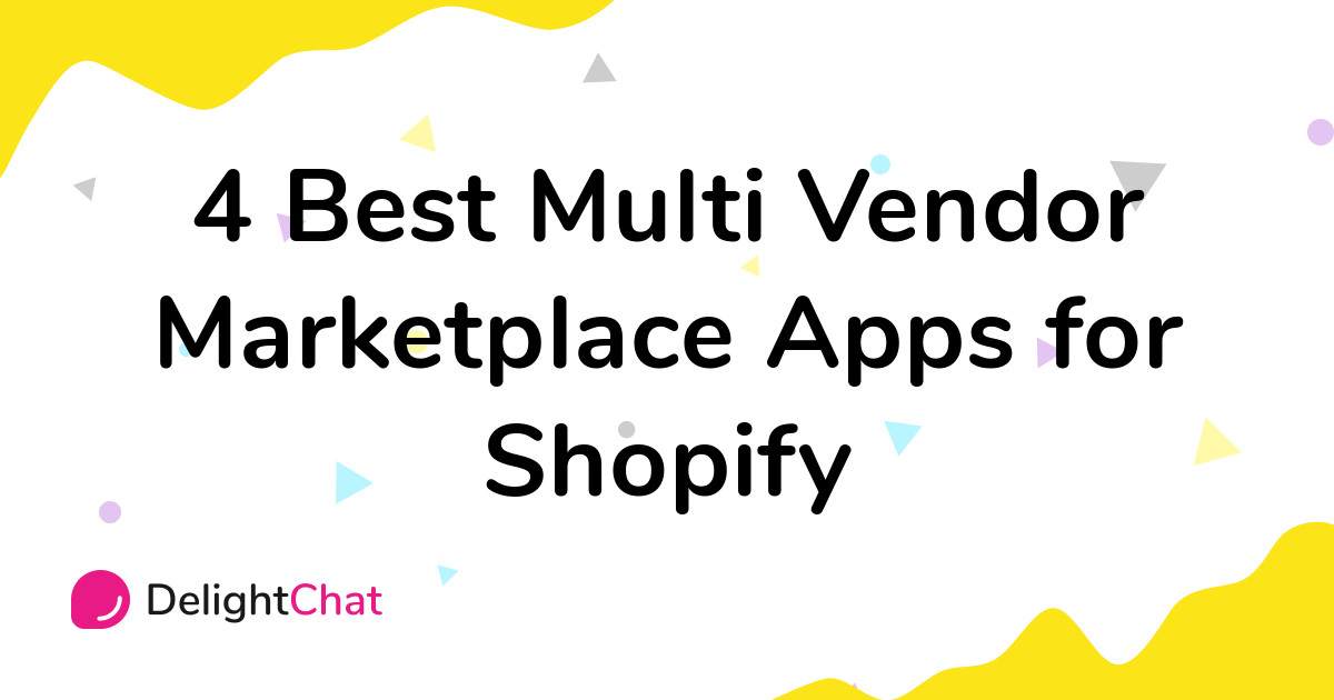 Best Shopify Multi Vendor Marketplace Apps in 2021