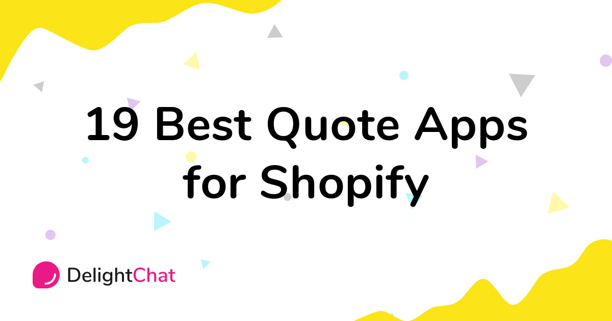 Best Shopify Quote Apps in 2021