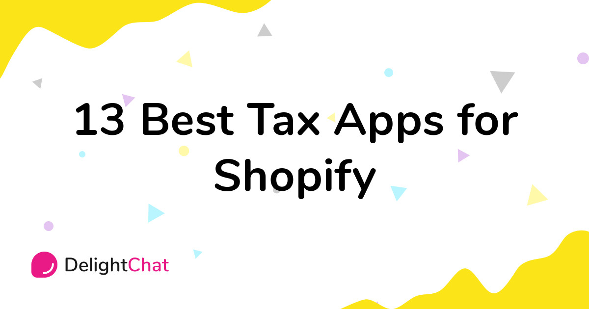 Best Shopify Tax Apps in 2021