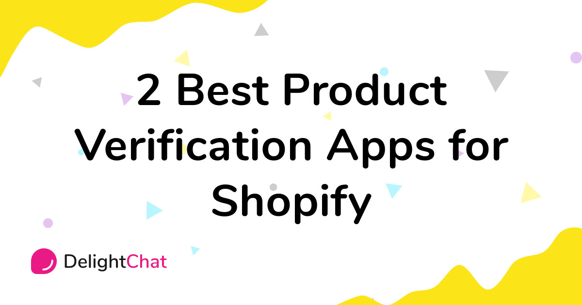 Best Shopify Product Verification Apps in 2021