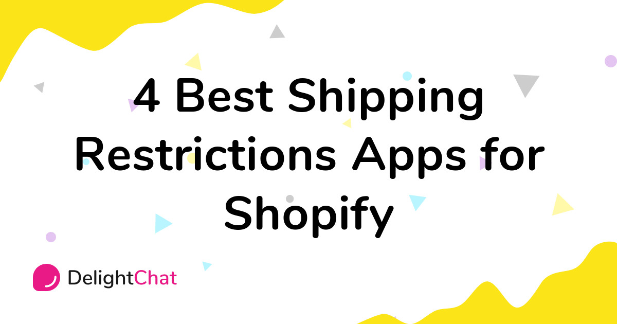 Best Shopify Shipping Restrictions Apps in 2021