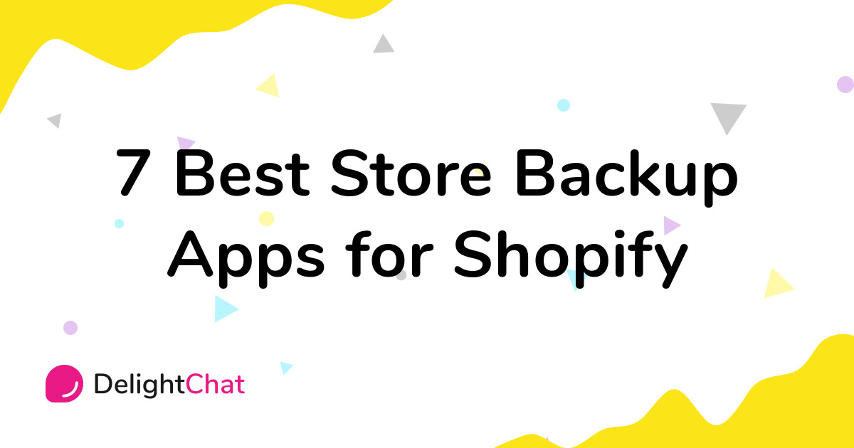 Best Shopify Store Backup Apps in 2021