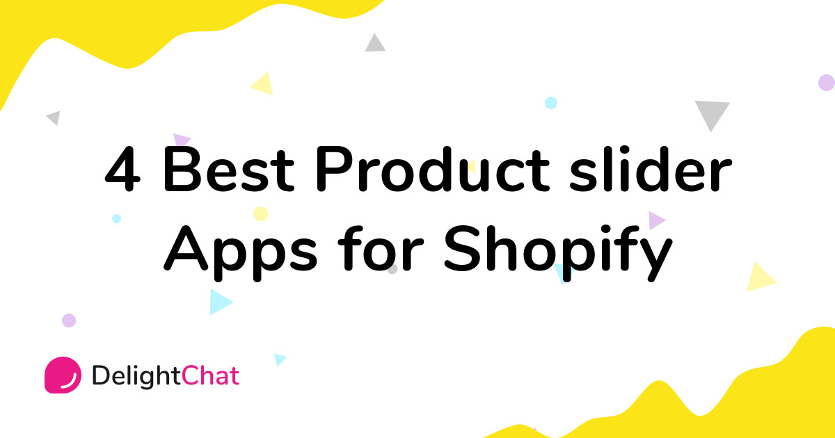 Best Shopify Product slider Apps in 2021