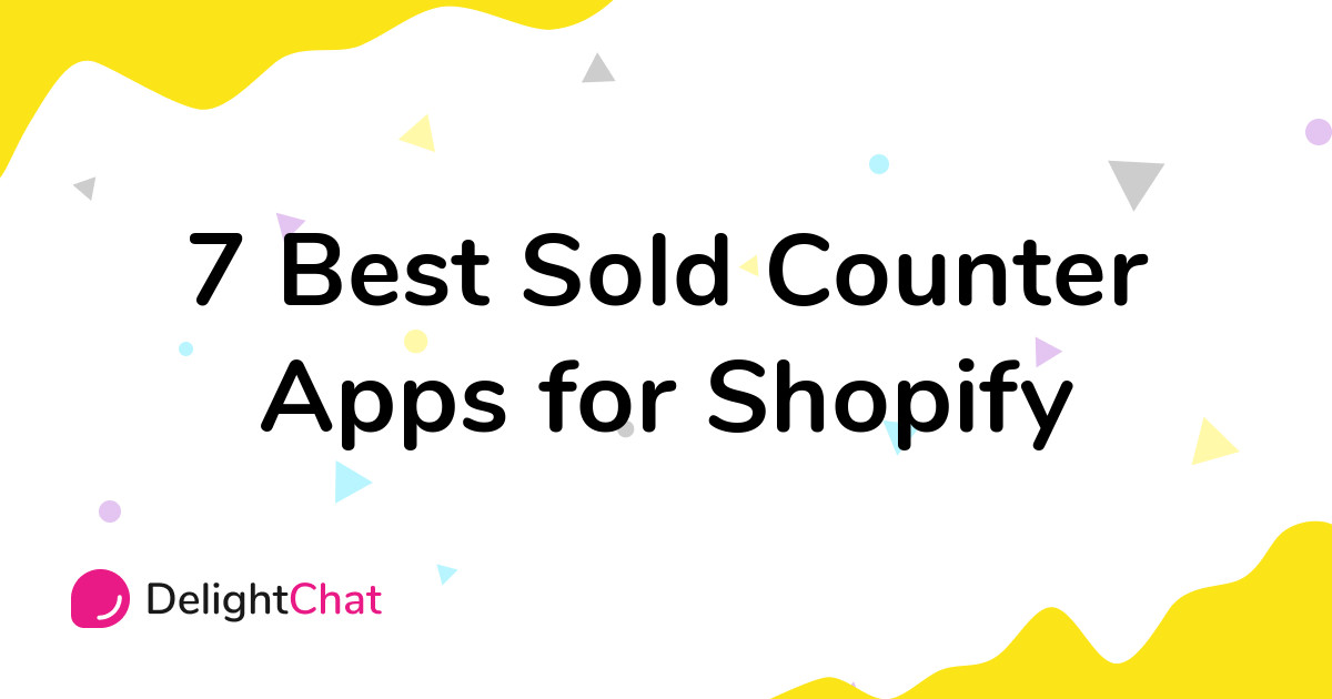 Best Shopify Sold Counter Apps in 2021