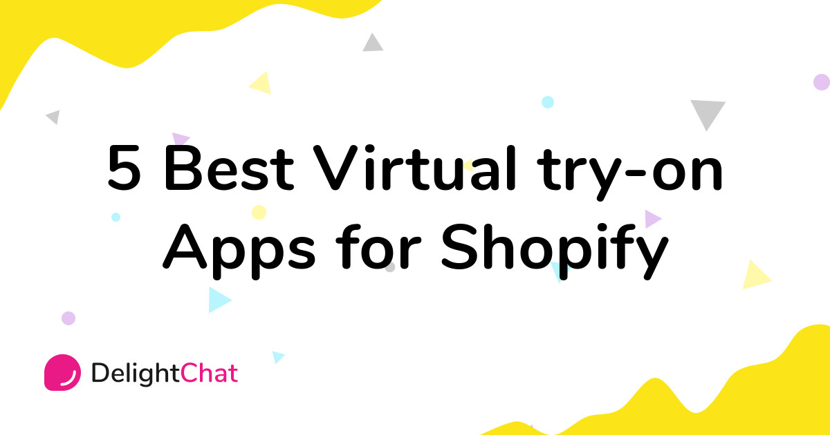 Best Shopify Virtual try-on Apps in 2021