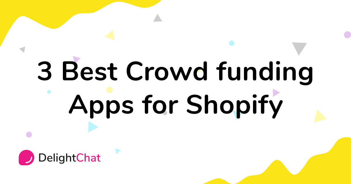 Best Shopify Crowd funding Apps in 2021