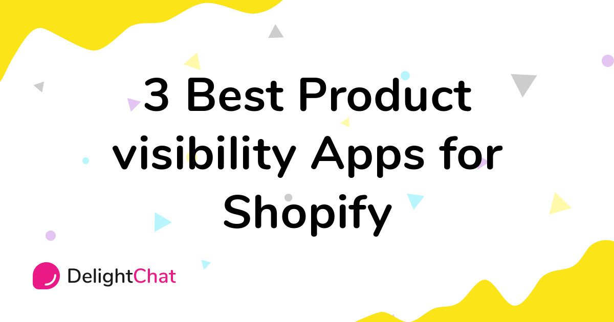 Best Shopify Product visibility Apps in 2021