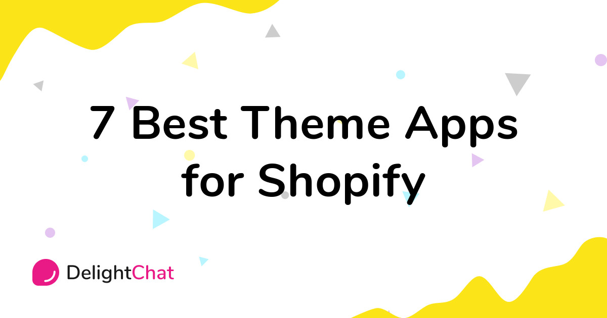 Best Shopify Theme Apps in 2021