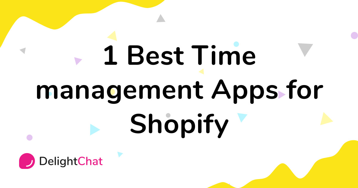 Best Shopify Time management Apps in 2021