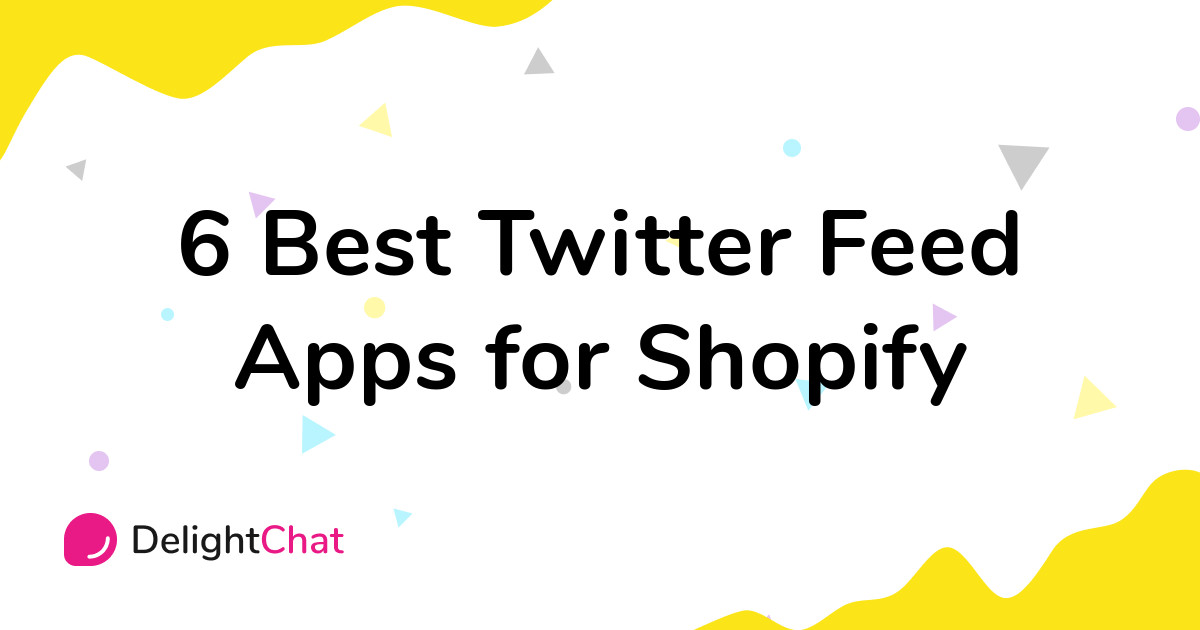 Best Shopify Twitter Feed Apps in 2021