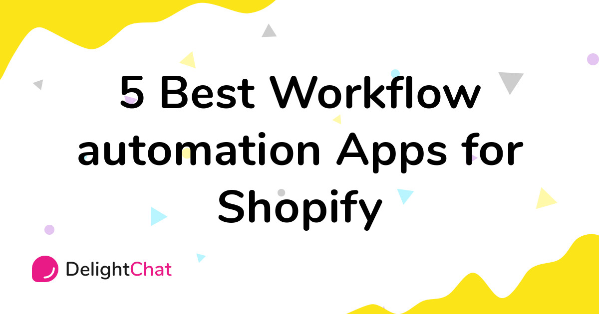 Best Shopify Workflow automation Apps in 2021