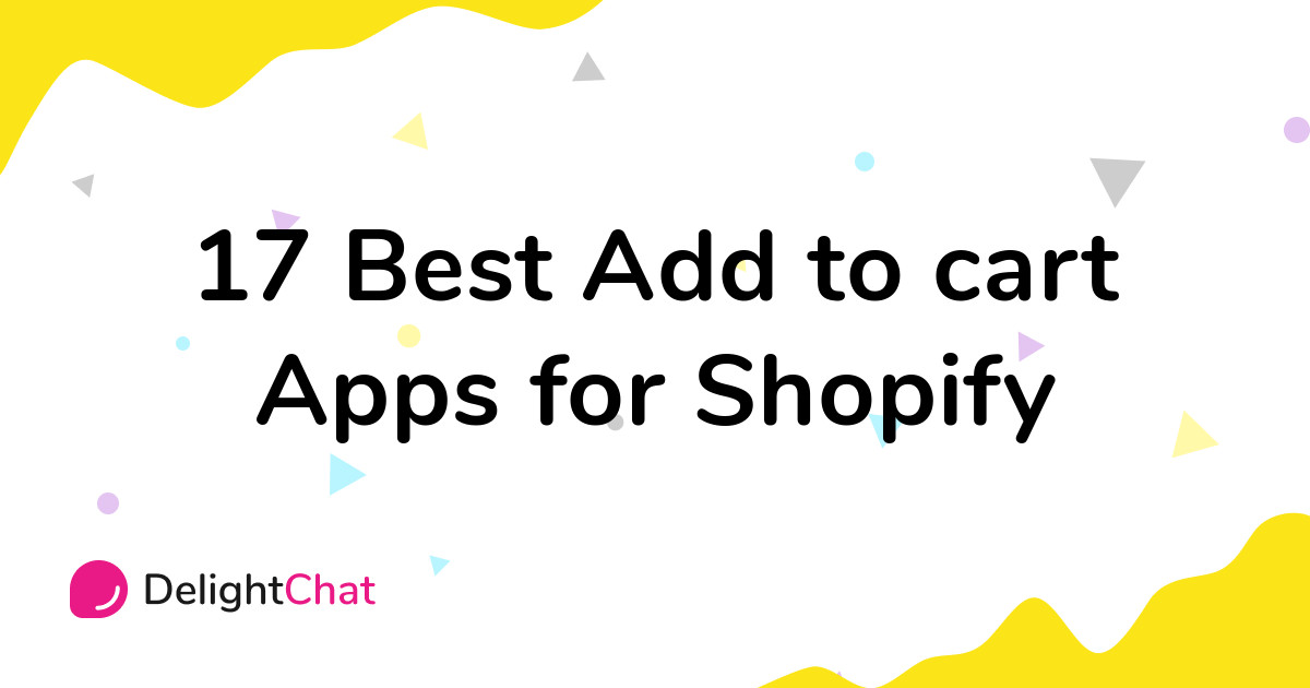 Best Shopify Add to cart Apps in 2021
