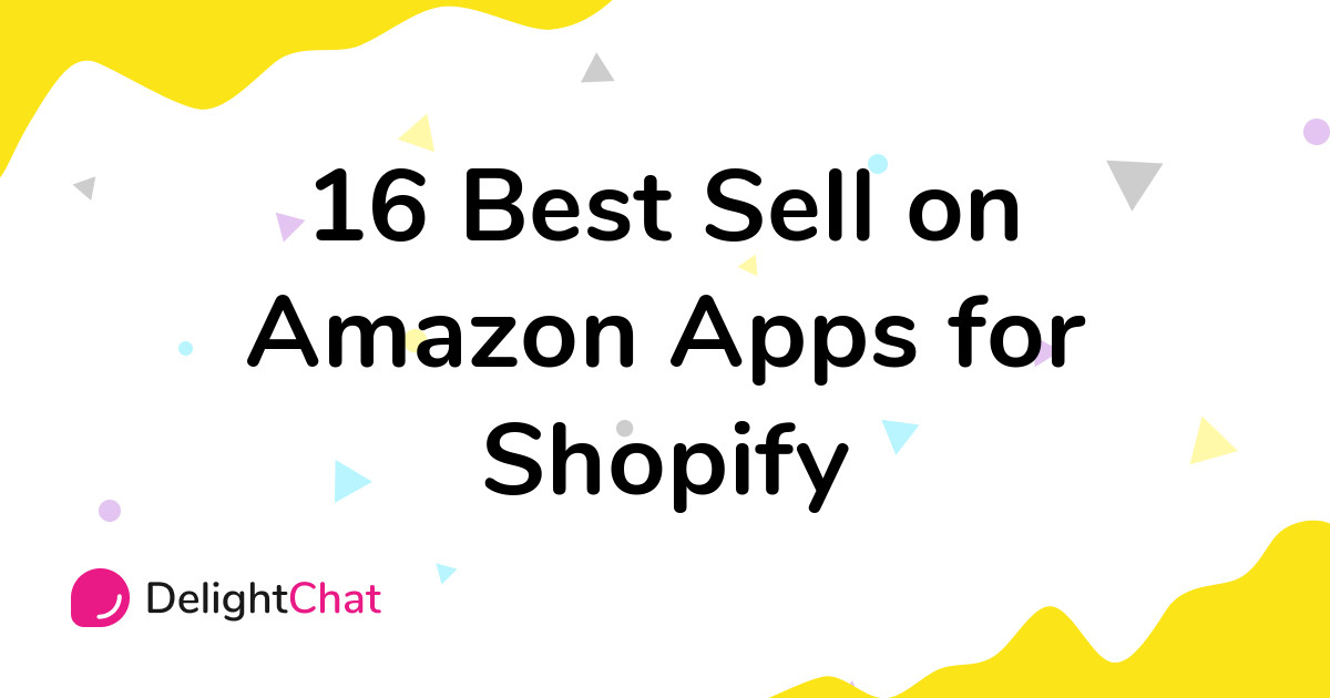 Best Shopify Sell on Amazon Apps in 2021