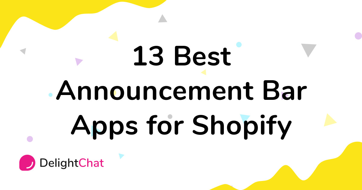 Best Shopify Announcement Bar Apps in 2021