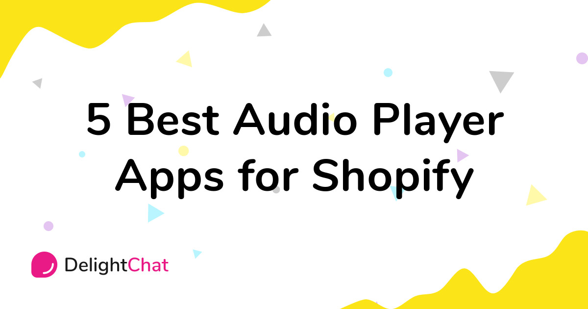 Best Shopify Audio Player Apps in 2021