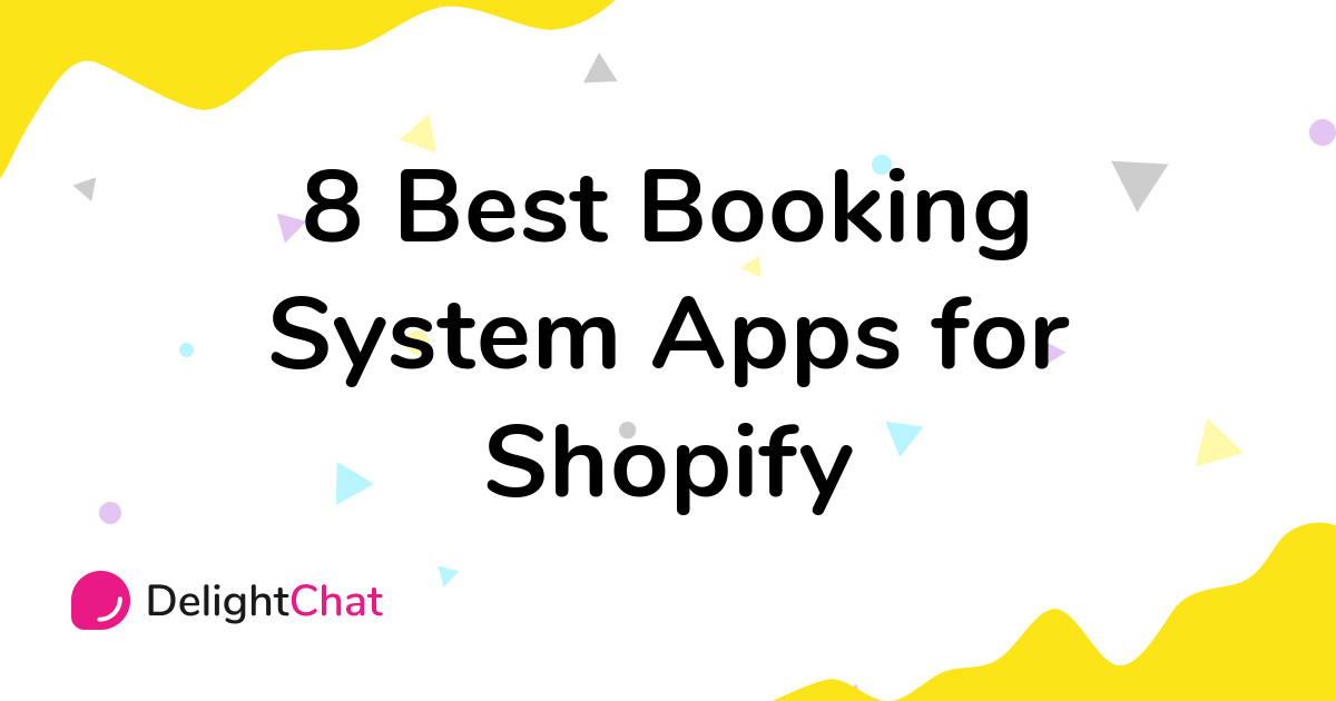 Best Shopify Booking System Apps in 2021