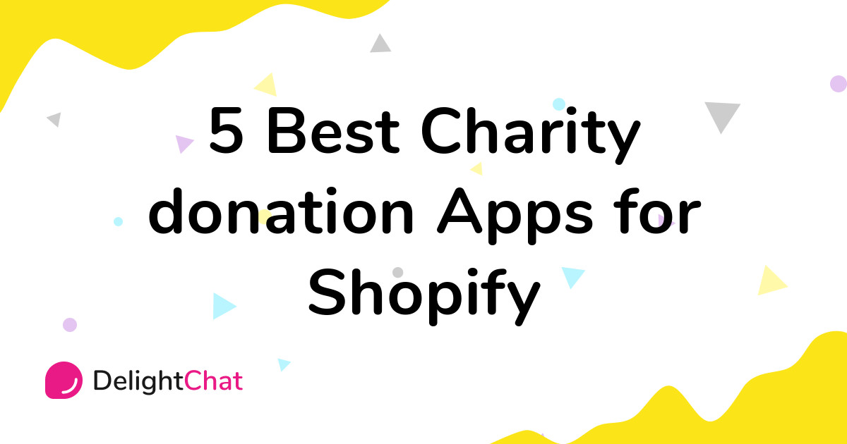 Best Shopify Charity donation Apps in 2021