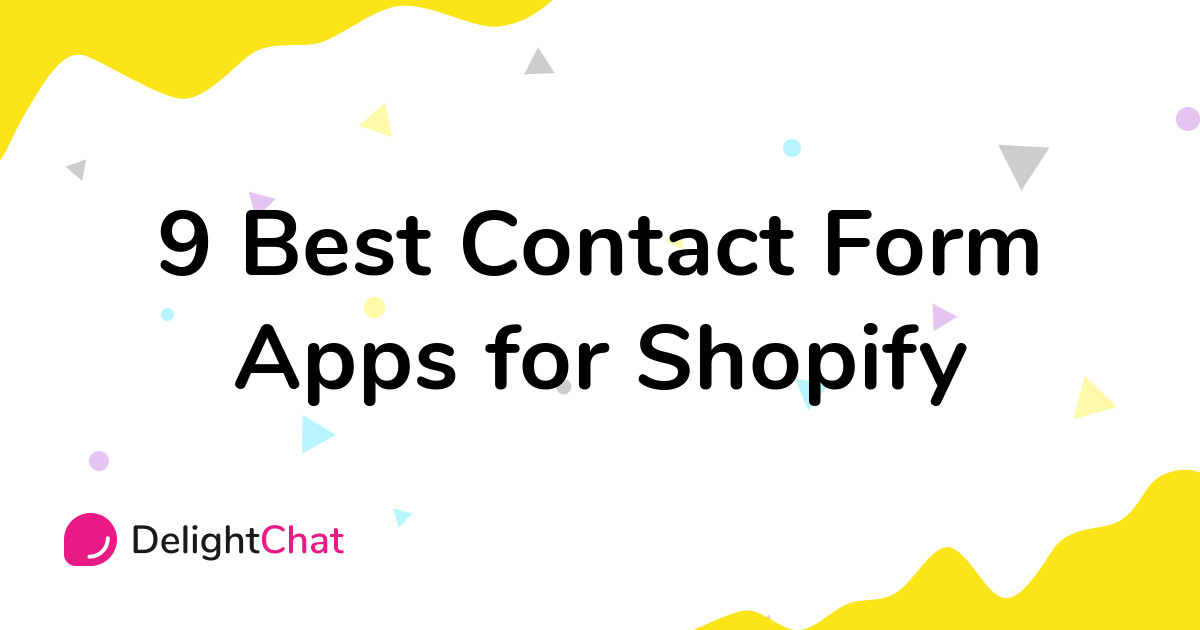Best Shopify Contact Form Apps in 2021