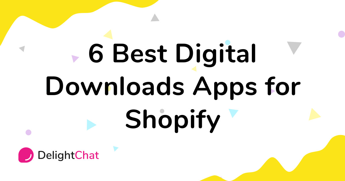 Best Shopify Digital Downloads Apps in 2021