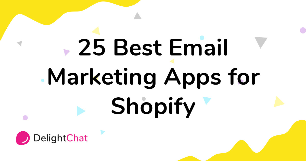 Best Shopify Email Marketing Apps in 2021