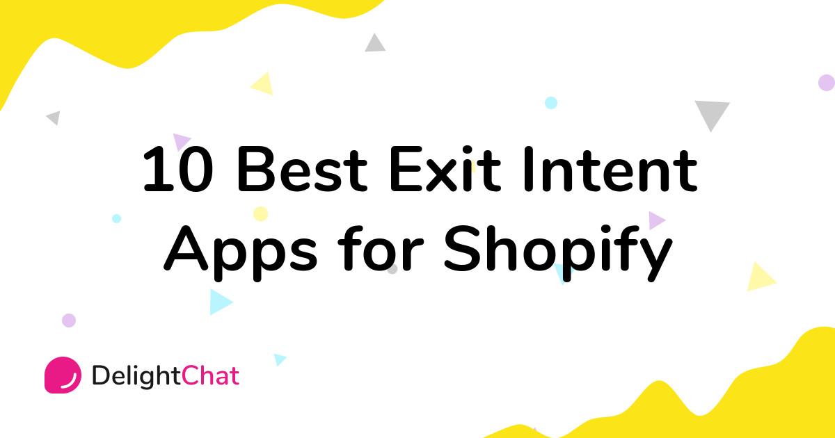 Best Shopify Exit Intent Apps in 2021