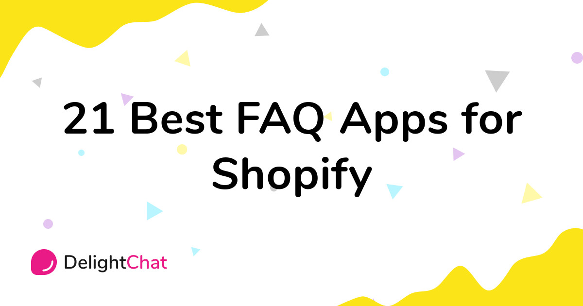 Best Shopify FAQ Apps in 2021