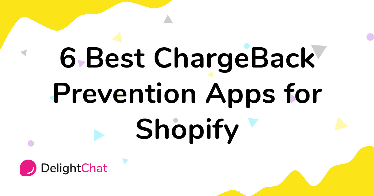 Best Shopify ChargeBack Prevention Apps in 2021