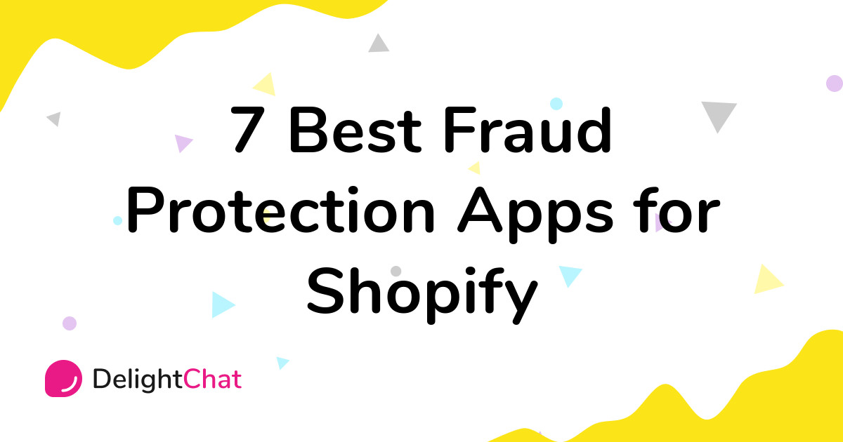Best Shopify Fraud Protection Apps in 2021