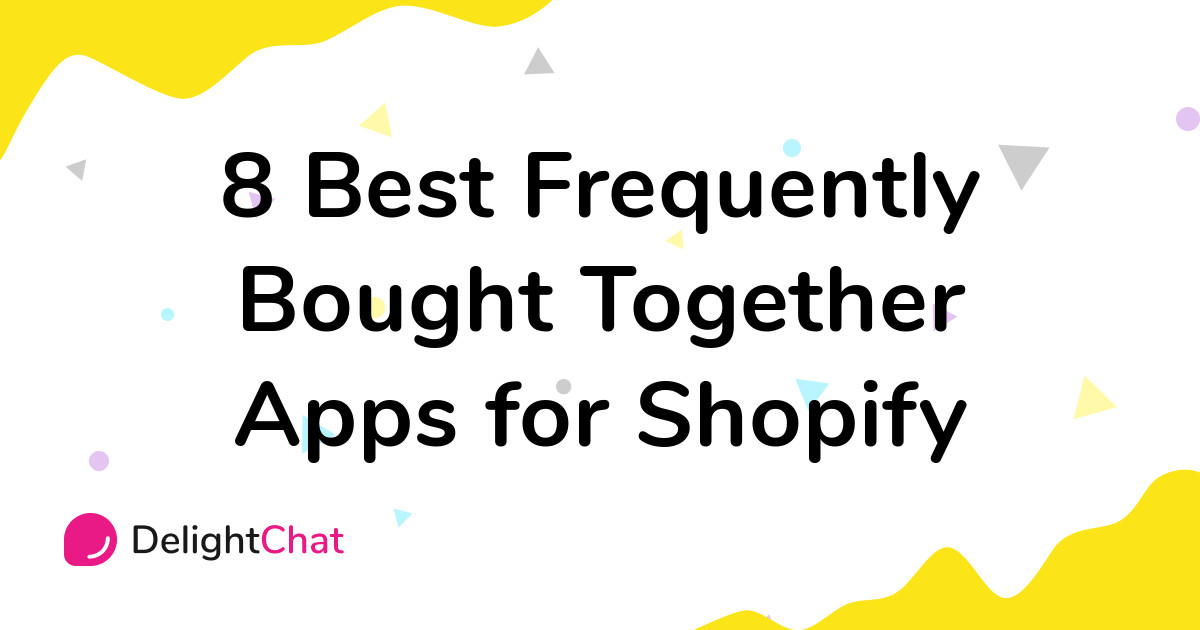Best Shopify Frequently Bought Together Apps in 2021