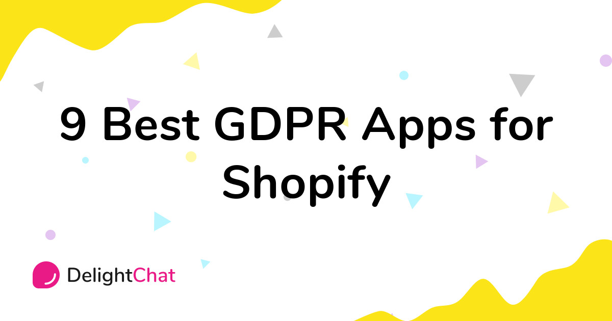 Best Shopify GDPR Apps in 2021