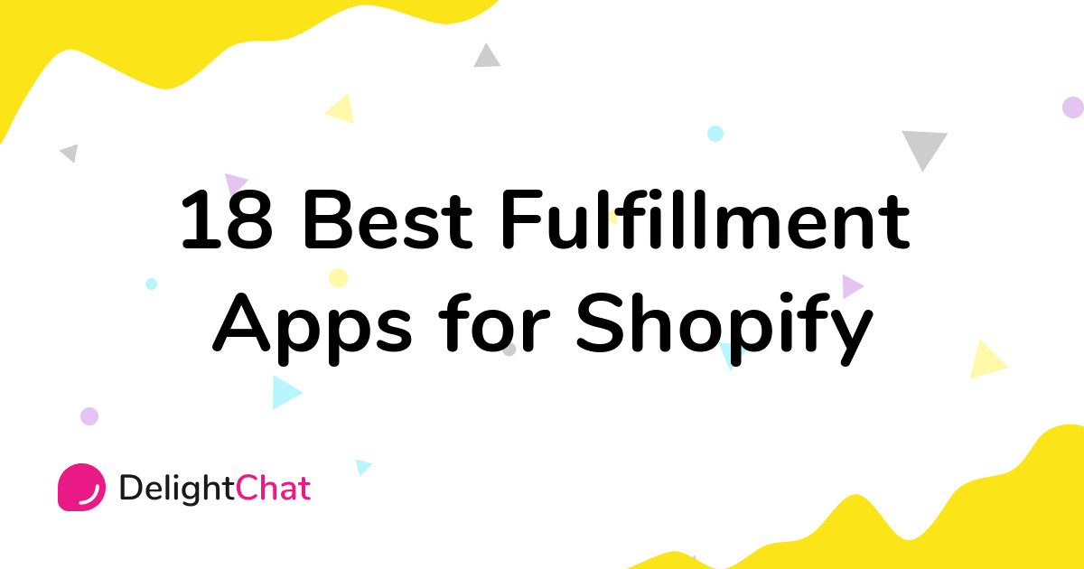 Best Shopify Fulfillment Apps in 2021