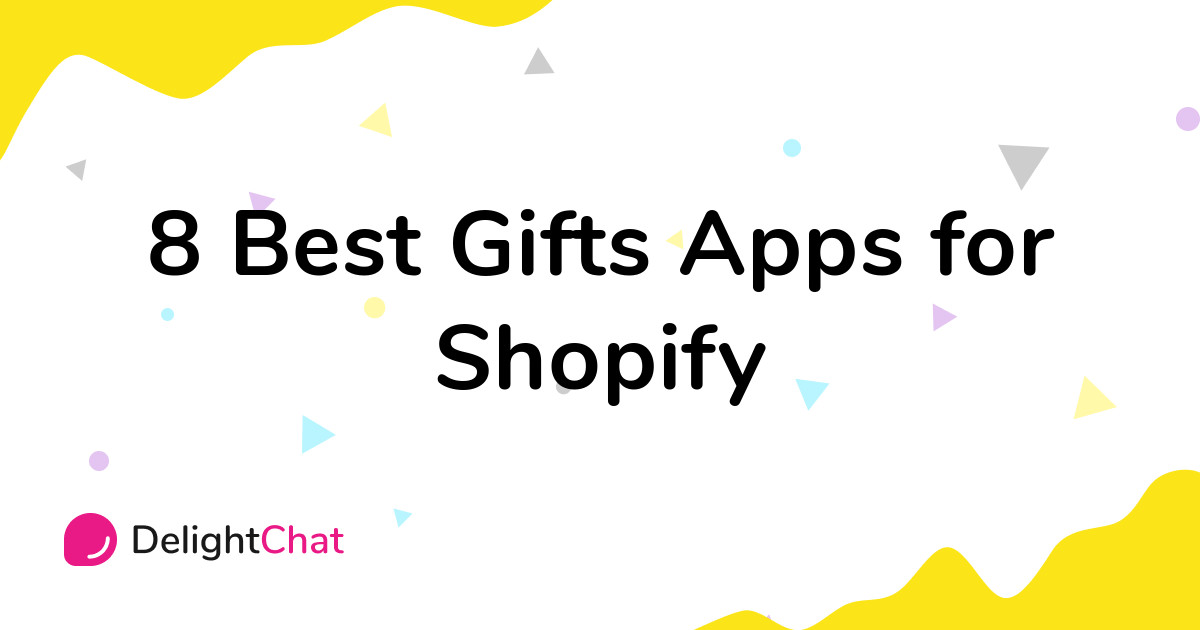 Best Shopify Gifts Apps in 2021