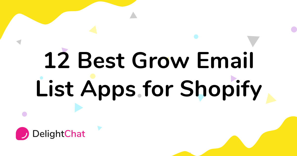 Best Shopify Grow Email List Apps in 2021