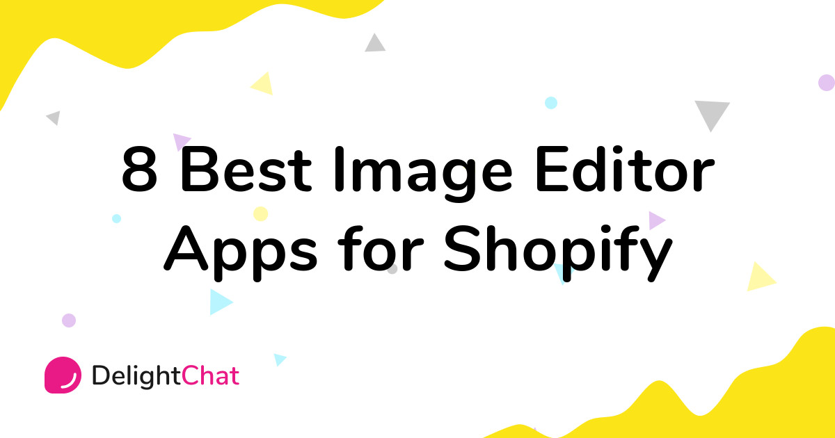 Best Shopify Image Editor Apps in 2021