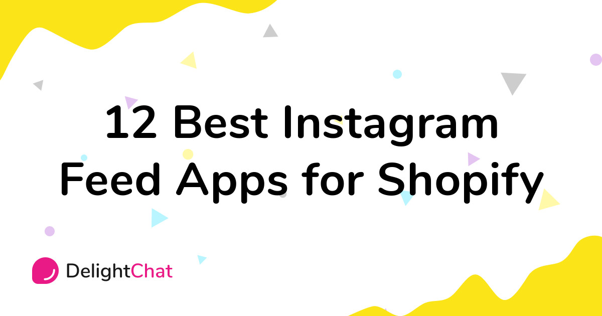Best Shopify Instagram Feed Apps in 2021
