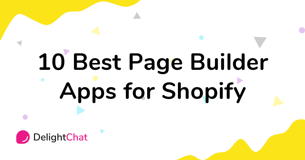 Best Shopify Page Builder Apps in 2021
