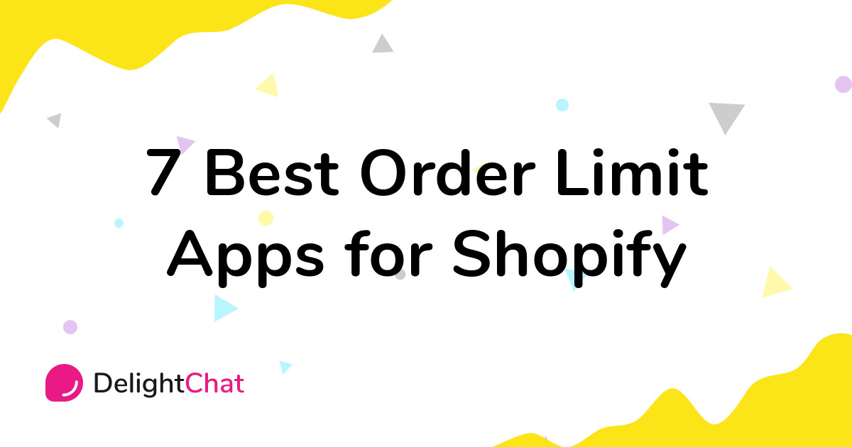 Best Shopify Order Limit Apps in 2021
