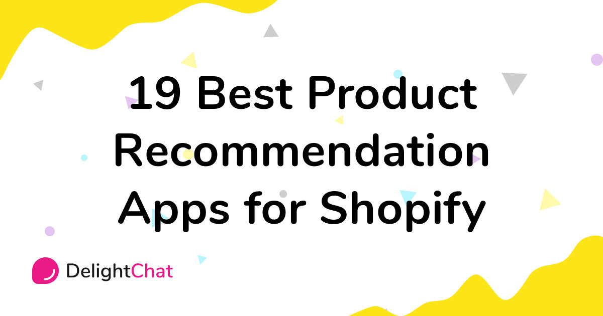 Best Shopify Product Recommendation Apps in 2021