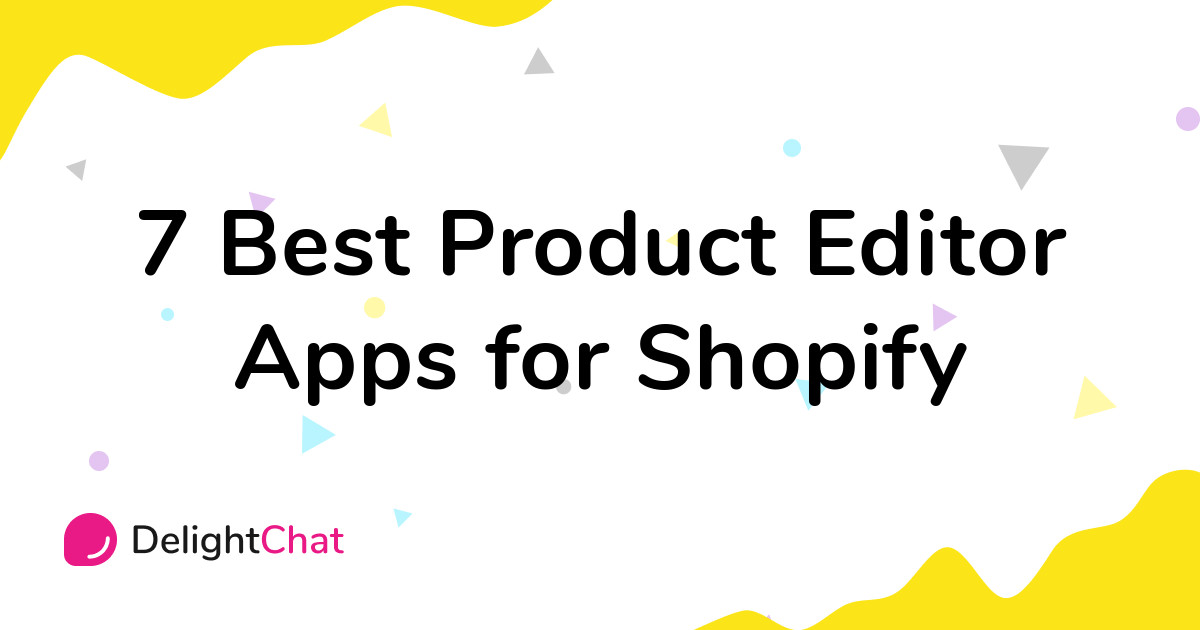 Best Shopify Product Editor Apps in 2021