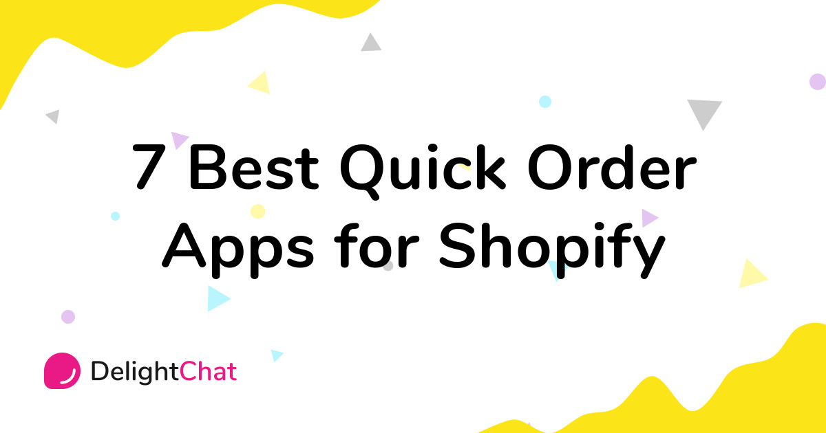 Best Shopify Quick Order Apps in 2021