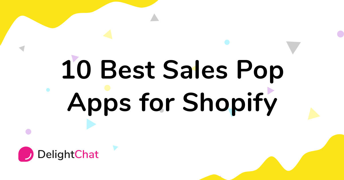 Best Shopify Sales Pop Apps in 2021