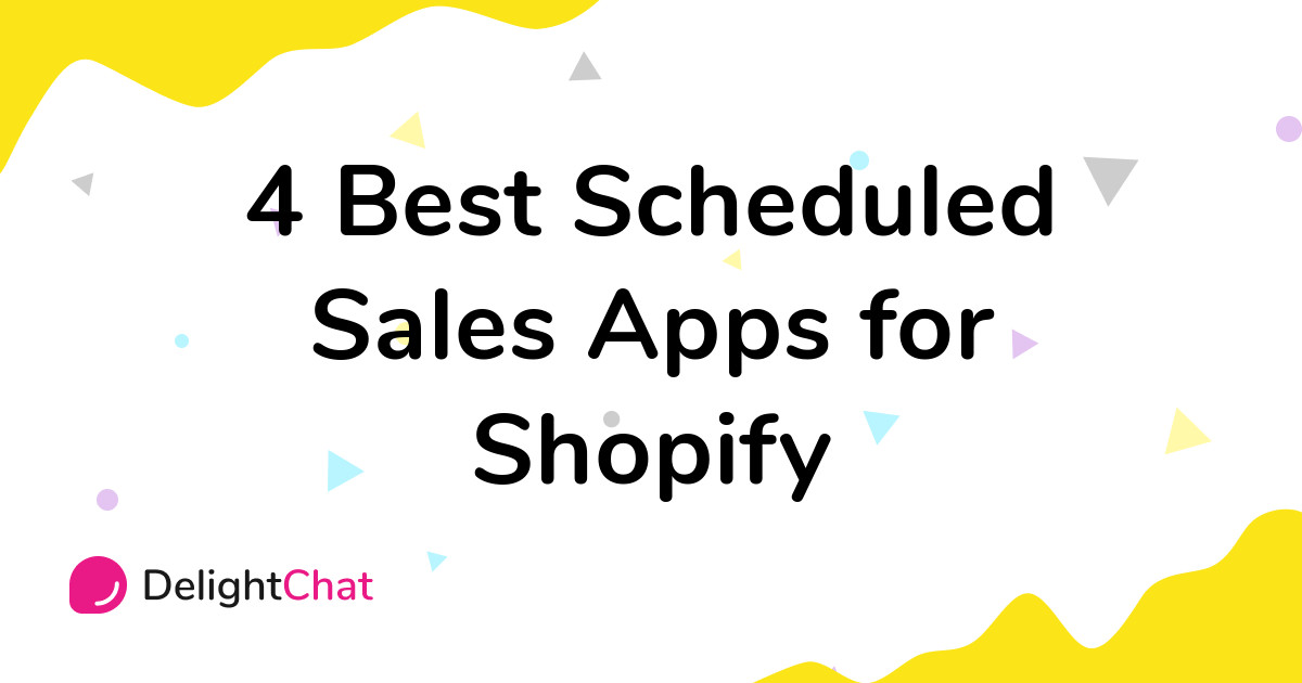 Best Shopify Scheduled Sales Apps in 2021