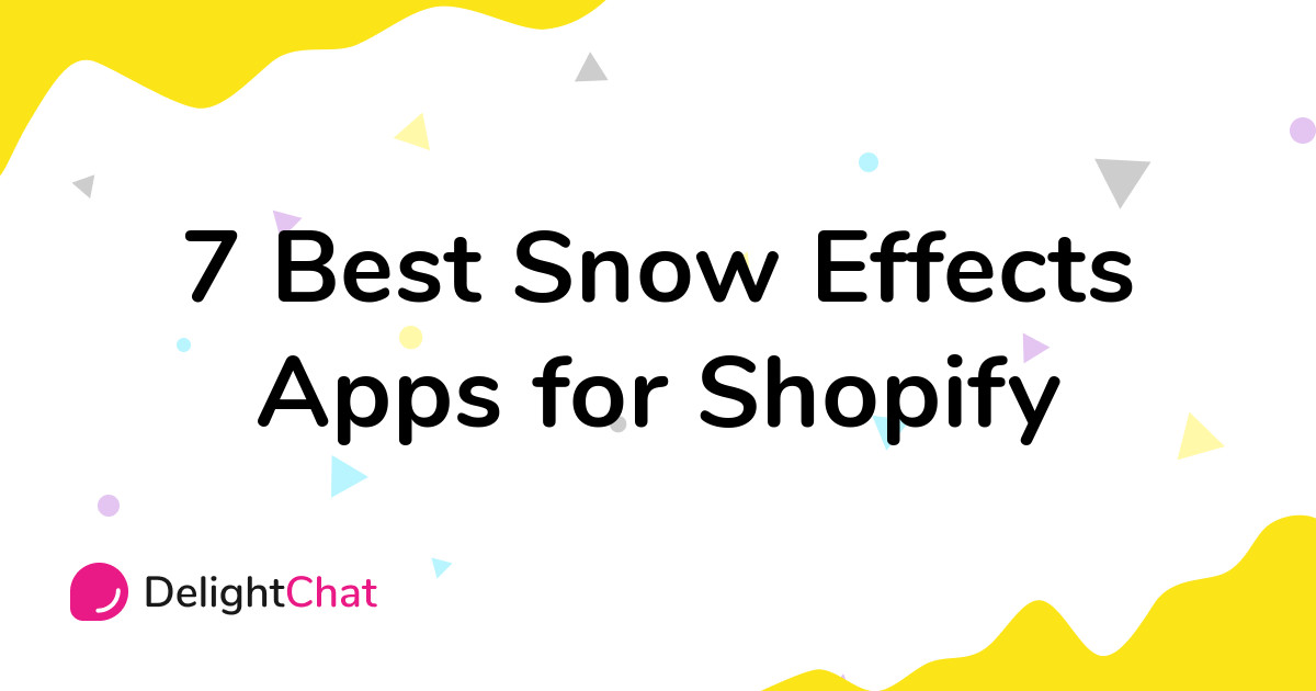 Best Shopify Snow Effects Apps in 2021